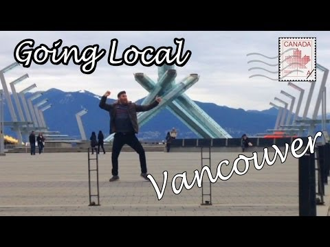 Going Local in VANCOUVER!
