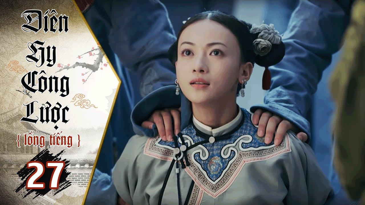 image Diên Hy Công Lược - Tập 27 (Lồng Tiếng) | Phim Bộ Trung Quốc Hay Nhất 2018 (17H, thứ 2-6 trên HTV7)