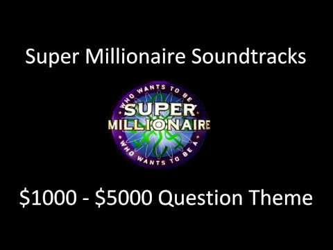 Super Millionaire - $1000 to $5000 Question Theme