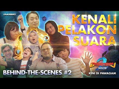 Behind-the-scenes #2: Suara Di Sebalik BoBoiBoy Movie 2