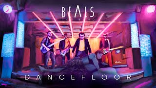 Dancefloor - Beals the band [Official Video]