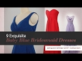 9 Exquisite Baby Blue Bridesmaid Dresses Amazon Winter 2017  Collection