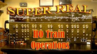Super Real Operations on an HO Railroad