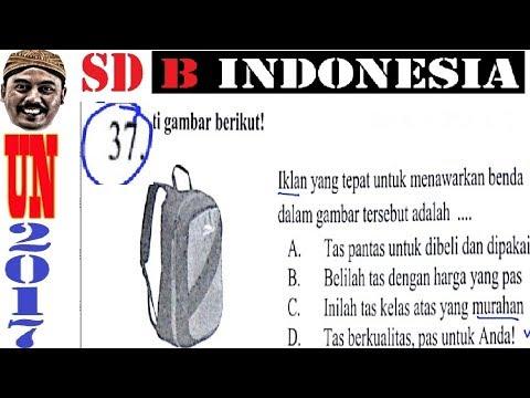 Pembahasan Us Usbn Sd 2017 Bahasa Indonesia No 37 Iklan