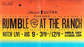 The Michelob ULTRA Pure Gold Rumble At The Ranch! w/ Kanoa Igarashi, Kelly Slater, Filipe Toledo