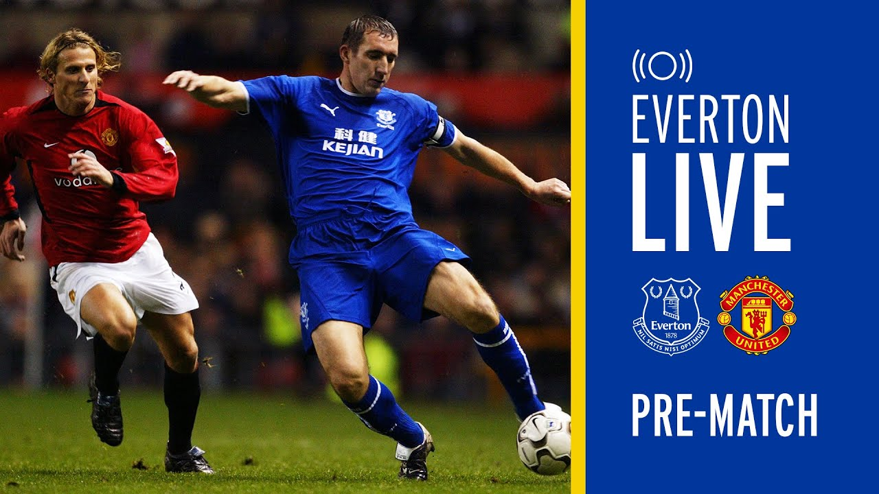 Everton V Manchester United Live Pre Match Show With Alan Stubbs Youtube