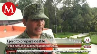 Ejército prepara desfile para conmemorar Revolución Mexicana