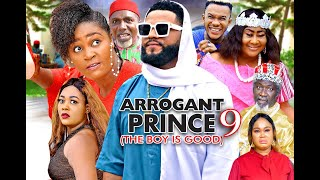 ARROGANT PRINCE SEASON 9 - (New Movie) CHIZZY ALICHI   2020 Latest Nigerian Nollywood Movie