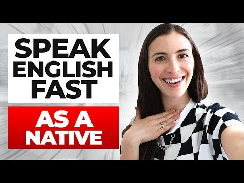 How to speak English FAST and understand natives | EVERYTHING YOU NEED TO KNOW IN ONE VIDEO