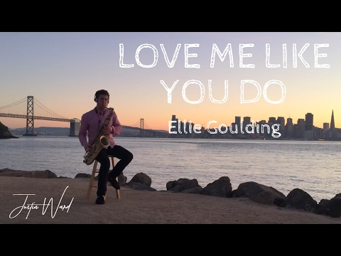 Justin Ward - Love Me Like You Do (Ellie Goulding Cover)