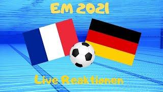 Fußball - em 2021 live frankreich vs. deutschland reaktionen