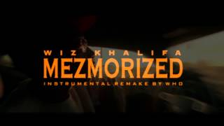 Wiz Khalifa Mezmorized Instrumental (Re-Prod By Who) (Mastered) BEST ON YOUTUBE