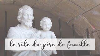 Joseph nous enseigne le rôle du père de famille