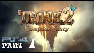 Trine 2 Complete Story Chapter 1 Walkthrough  Gameplay HD (PS4/Xbox360/PS3/PC)