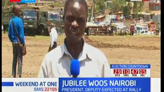 The ground is set at Mwiki-Kasarani as Jubilee candidates continue campaigns