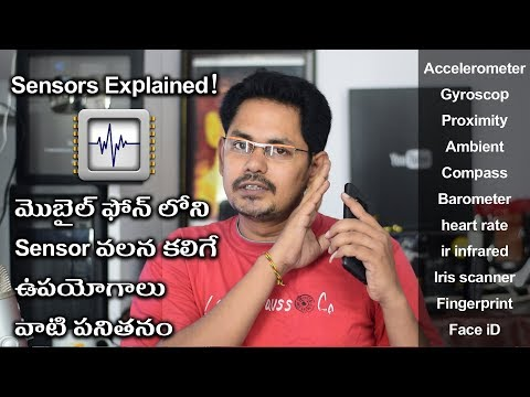 Different Sensors used in Smartphone: Explained! || in Telugu || Tech-Logic