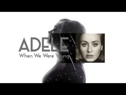 Adele - When We Were Young [Subtitulado al español] - YouTube