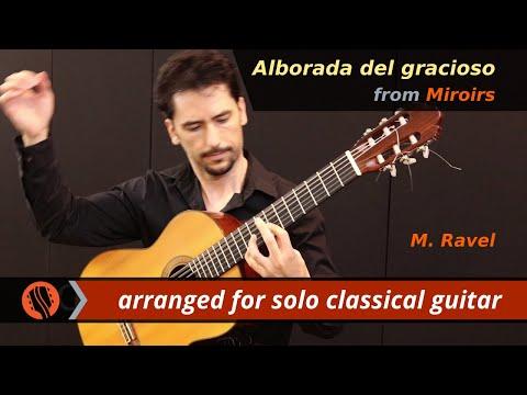 Alborada del gracioso (Miroirs) by M. Ravel - solo classical guitar arrangement by Emre Sabuncuoglu