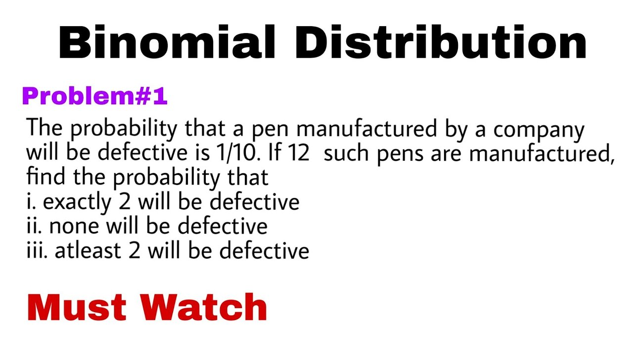 2. Binomial Distribution | Concept and Problem#1