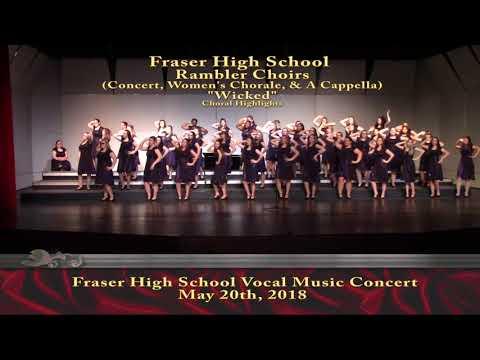 "Fraser High School - Rambler Choir - ""Wicked""  (Choral Highlights)"