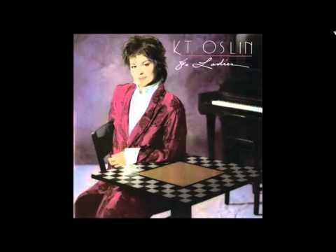 K  T  Oslin - 80's Ladies