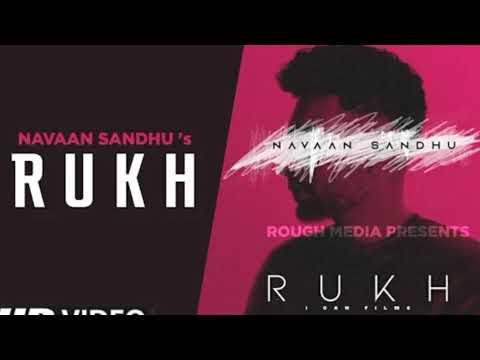 rukh(original-song)-navaan-sandhu- -latest-new-punjabi-song-2021 -rukh-navaan-sandhu-latest-new-song