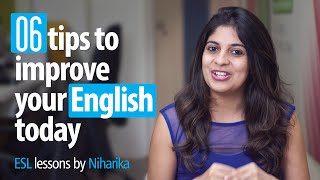 06 Tips To Improve Your English Today! - Free English speaking tips. thumbnail