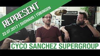 REPRESENT-TV | Tübingen | 2017 | Interview | Cyco Sanchez Supergroup