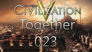 Civilization 5 Together - [german] [Koop] #023 Unzufriedenheit macht sich breit