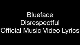 "Blueface - Disrespectful (Official Music Video Lyrics) ""Dirt Bag"""