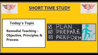 Remedial Teaching - Objective, Principles & Process | Imp Practise Exercise