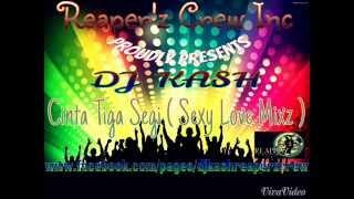 Cinta Tiga Segi Remix Version - DJ KASH