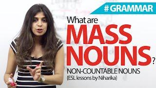 What are Mass Nouns? - English Grammar lesson