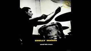 Shelly Manne and His Men - You and the Night and the Music
