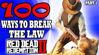 100 Ways to Break the LAW in Red Dead Redemption 2