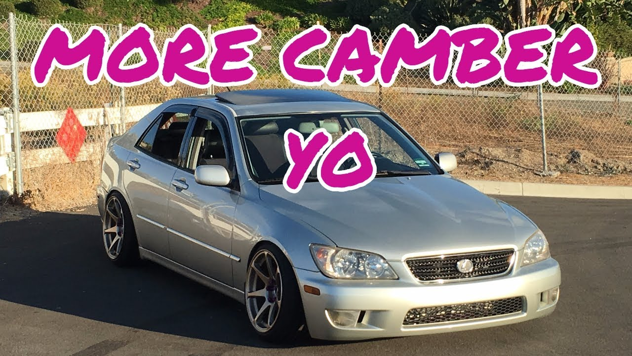 How to give your IS300 MORE CAMBER!!!!