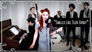 """Smells Like Teen Spirit"" (Nirvana) — 1940s Swing Cover by Robyn Adele Anderson"