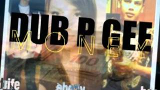 Dub-P-Gee Money - Strife Asaakeezis, Ebony Rae, Bee Wesley - Sicceztunez Entertainment