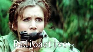 Princess Leia Organa - Radioactive