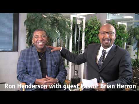 "Motivation with Ron Henderson aka The ""Fitness King"" Brian Herron"