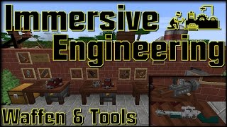 Immersive Engineering - Waffen und Tools - Minecraft Tutorial