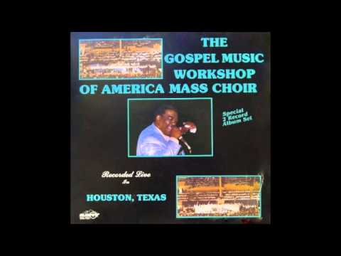 Jesus Christ You've Done So Much For Me-The GMWA Mass Choir