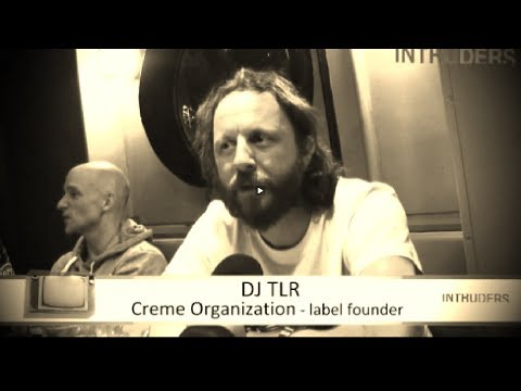 Creme Organization keeping music raw, free and natural with DJ TLR