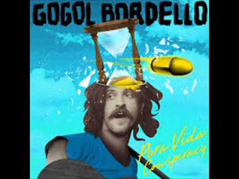 Gogol Bordello - We Rise Again