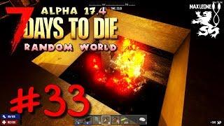 ТРЕТЬЯ ОРДА: СВИНЕЦ И АДСКОЕ ПЛАМЯ! ► 7 Days To Die. Alpha 17.4. Random World ► #33