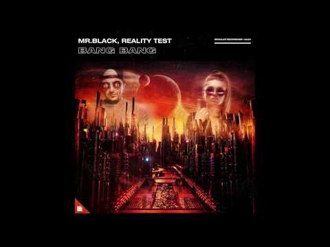MR.BLACK & Reality Test - Bang Bang