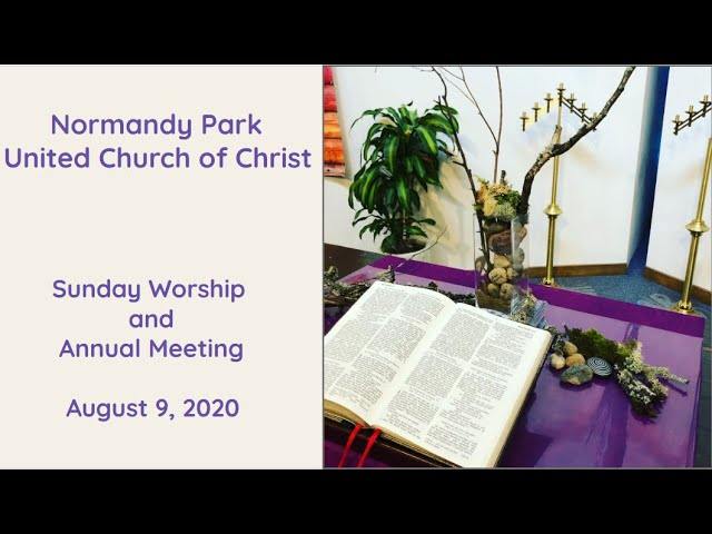 NPUCC Worship for Sunday, August 9th, 2020