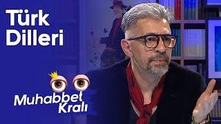 Türk Dilleri - Okan Bayülgen ile Muhabbet Kralı | 27 Aralık 2019