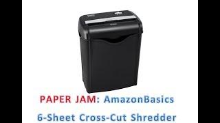 PAPER JAM: AmazonBasics 6-Sheet Cross-Cut Shredder, B00HFJWKWK, AS662C