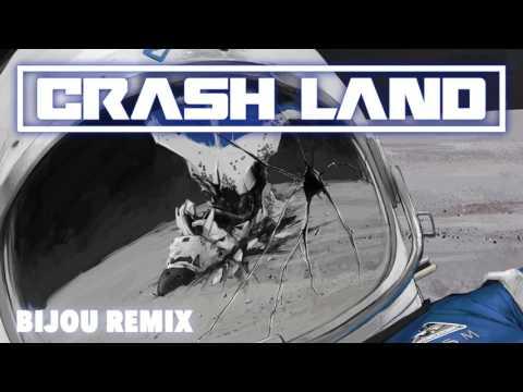 Crash Land - Crash Land (Bijou Remix) (Official Audio)